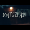 'Don't Stop Now'